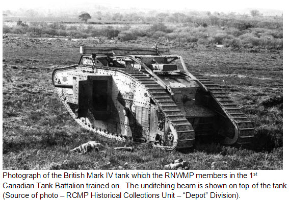 "Photograph of a British Mark IV Tanks (Source of photo - RCMP Historical Collections Unit - ""Depot"" Division)."