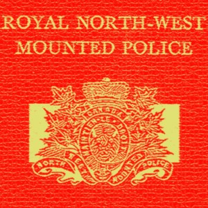 RNMWP crest, Royal North West Mounted Police (Soruce of photo - Sheldon Boles)