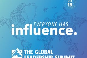 Be a Person of Influence – Global Leadership Summit 2018