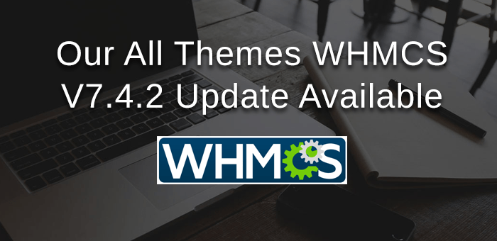 The Biggest Contribution Of Our All WHMCS Theme And Templates Available In Latest Version 7.4.2 To Humanity.