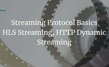 streaming protocol basics hls streaming