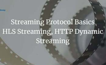 streaming protocol basics hls streaming