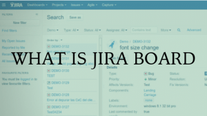 What is JIRA Board – SCRUM and KANBAN boards