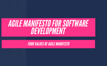 Agile Manifesto for Software Development - Four values of Agile Manifesto