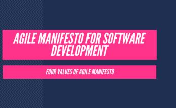 Agile Manifesto for Software Development - Four values of Agile Manifesto