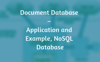 Document Database – Application and Example, NoSQL Database