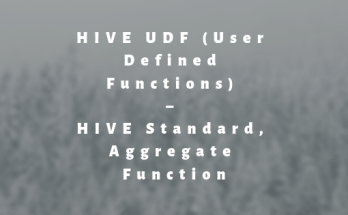 HIVE UDF (User Defined Functions) – HIVE Standard, Aggregate Function