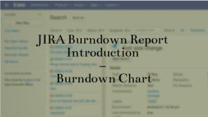 JIRA Burndown Report Introduction – Burndown Chart in JIRA