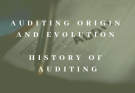 Auditing origin and evolution