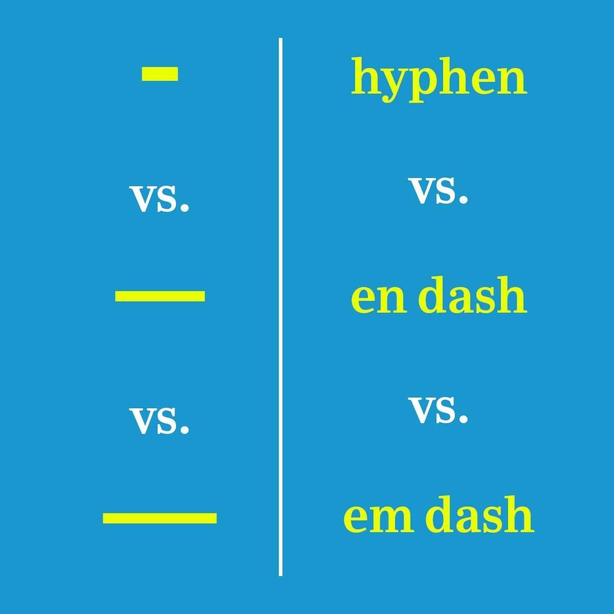 When To Use A Dash Versus A Hyphen