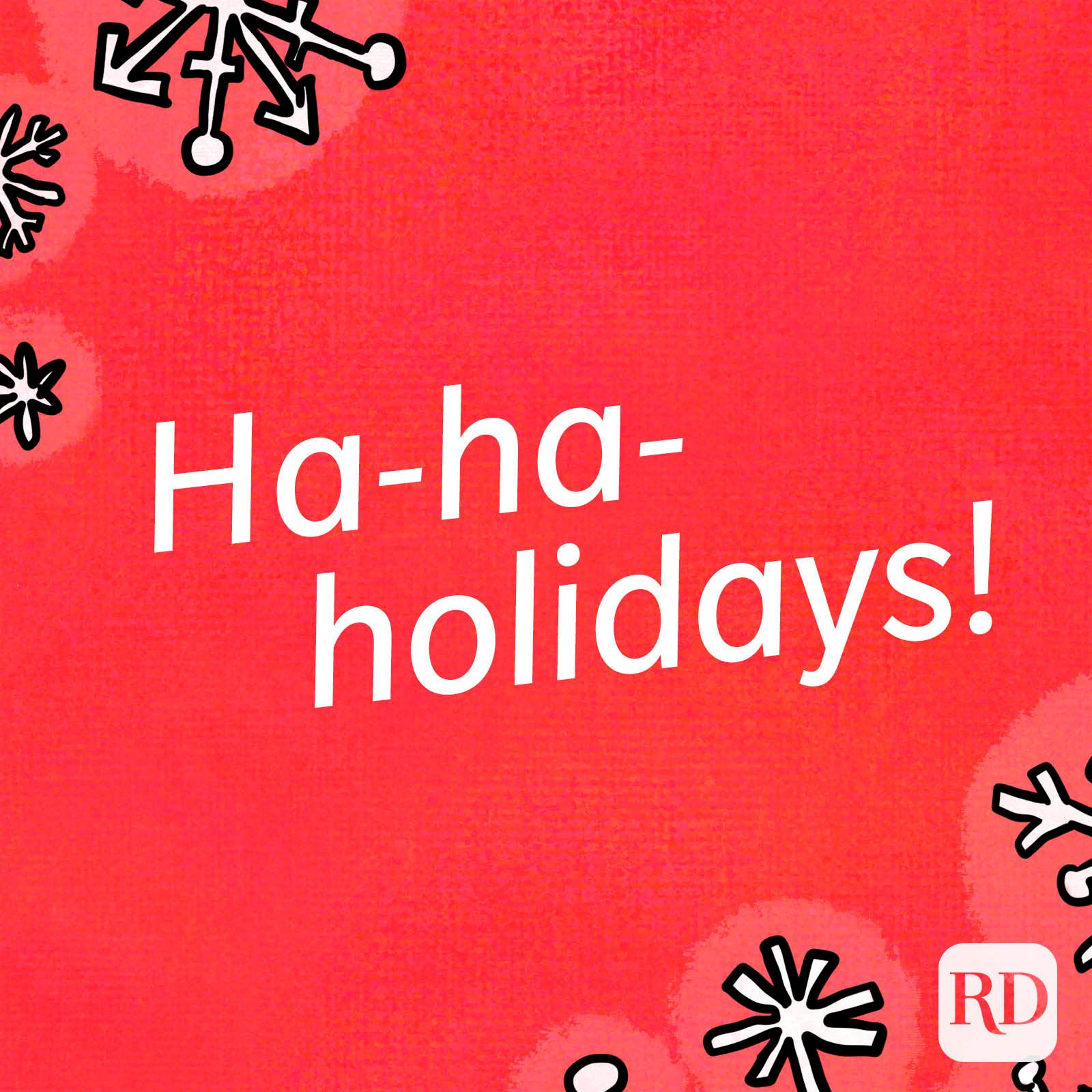 Discover and share christmas jokes and quotes. The Funniest Christmas Jokes For Kids Reader S Digest