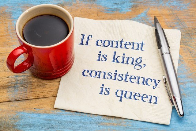 Content Marketing Is King, Consistency Is Queen!