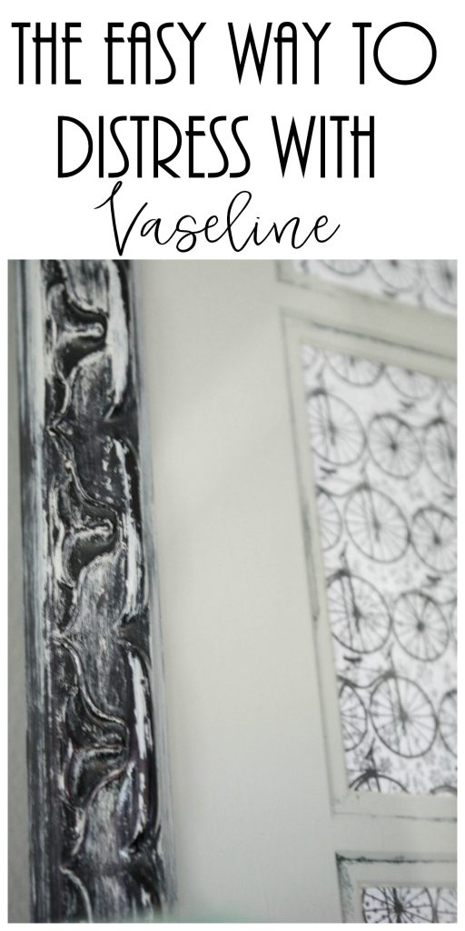 vaseline distress/how to distress with vaseline/easy vaseline distress