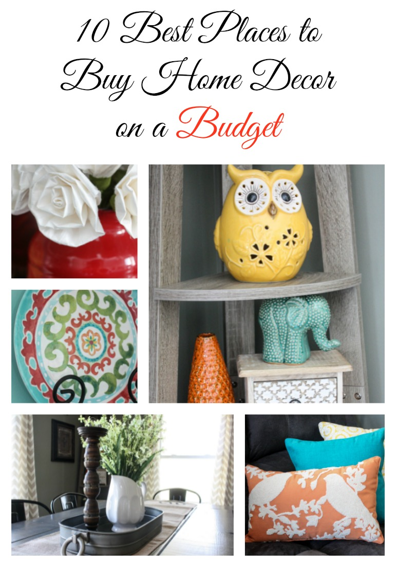 My 10 Favorite Places To Shop For Home Decor On A Budget Re