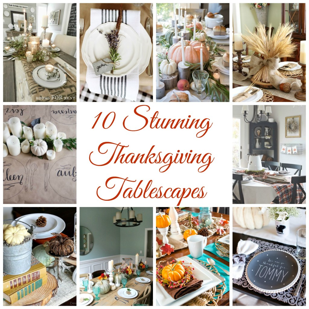 10 Stunning Thanksgiving Tablescapes that are SURE to inspire you this holiday season!!
