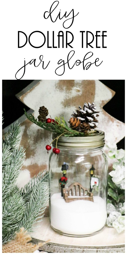 DIY Dollar Tree Jar made into a snow globe.