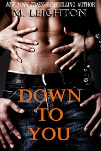 Review….Down To You by M. Leighton