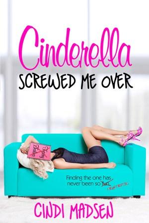 Cinderella Screwed Me Over-500