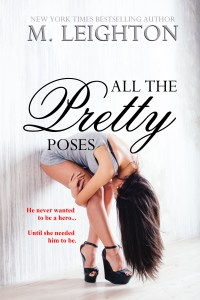 All the Pretty Poses by M. Leighton…Release Day Event & HUGE Giveaway