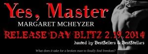 Yes, Master by Margaret McHeyzer…Release Day Blitz