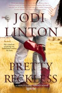 Pretty Reckless by Jodi Linton…Blog Tour Stop, Review & Bonus Guest Post