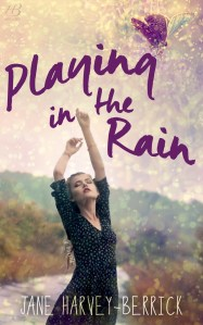 Cover Reveal….Playing in the Rain by Jane Harvey-Berrick