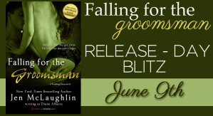Falling for the Groomsman by Jen McLaughlin…Release Day Blitz