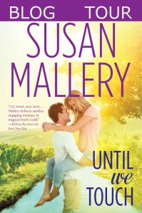 Until We Touch by Susan Mallery…Blog Tour Stop & Excerpt