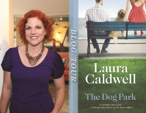 The Dog Park by Laura Caldwell…Blog Tour Stop & Excerpt