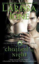 Chained by Night by Larissa Ione…ARC Review