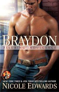 Braydon by Nicole Edwards…ARC Review