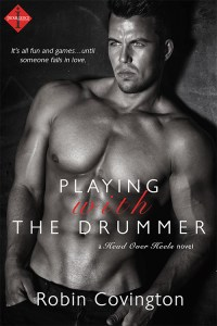 Playing With the Drummer by Robin Covington….Guest Blog