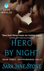 Hero By Night by Sara Jane Stone…Release Day Event