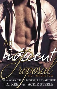 An Indecent Proposal by J.C. Reed & Jackie Steele…Release Day Event