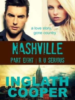 Nashville - Part Eight - R U Serious