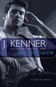 Say My Name by J. Kenner….Blog Tour Stop