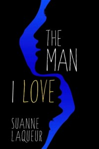 Review…The Man I Love by Suanne Laqueur