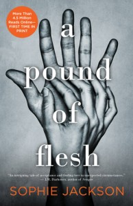 A Pound Of Flesh by Sophie Jackson…ARC Review