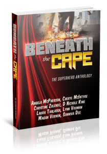 Beneath the Cape: The Superhero Anthology…Limited Time