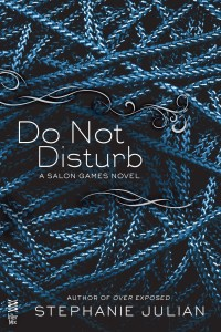 Do Not Disturb by Stephanie Julian…Release Day Event