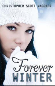Forever Winter by Christopher Scott Wagoner…Book Spotlight