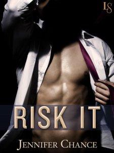 Risk It by Jennifer Chance…Excerpt Blog Tour Stop