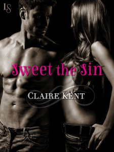 Sweet The Sin by Claire Kent….Blog Tour & Review