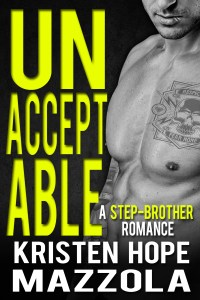 Unacceptable by Kristen Hope Mazzaola…Release Blitz