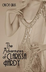 The Adventures of Clarissa Hardy by Chloe Gillis….Book Blitz & Excerpt