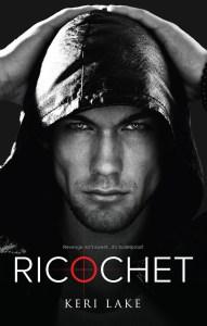 Ricochet by Keri Lake…..Release Blitz
