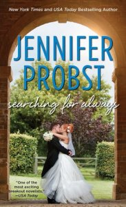 Searching For Always by Jennifer Probst….Blog Tour Stop & Review