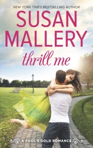 Three Quick Questions with Susan Mallery, author of Thrill Me