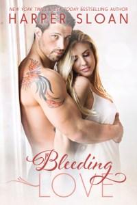 Bleeding Love by Harper Sloan….Excerpt Reveal