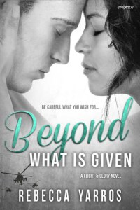 Beyond What Is Given by Rebecca Yarros…ARC Review